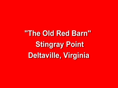 Old Red Barn Stingray Point VA