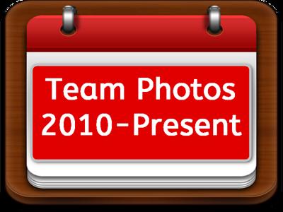 Team Photos 2010-Present