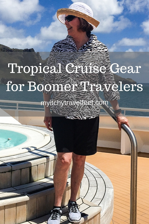 Tropical cruise gear for boomer travelers
