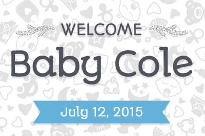 Welcome Baby Cole (prints)