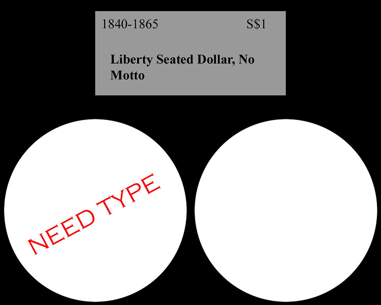 NEED-Liberty-Seated-Dollar,.jpg