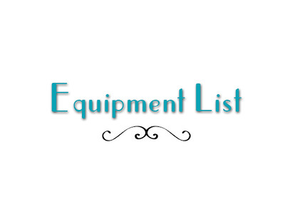 Our Equipment List