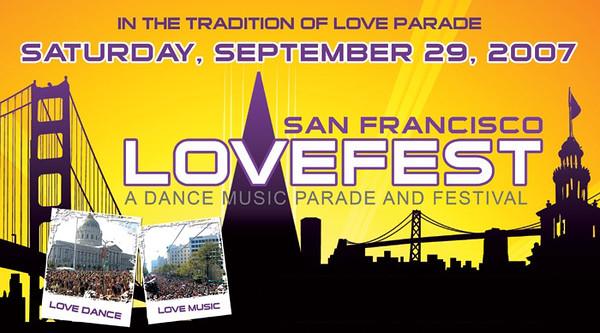 2007 San Francisco Love Fest Dance Music Festival and Parade 9.29.07