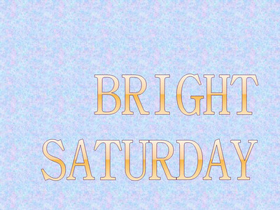 Bright Saturday