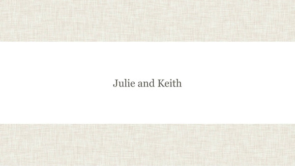 Julie and Keith Slideshow