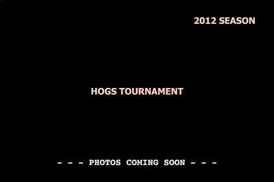 2012 Hogs Tournament