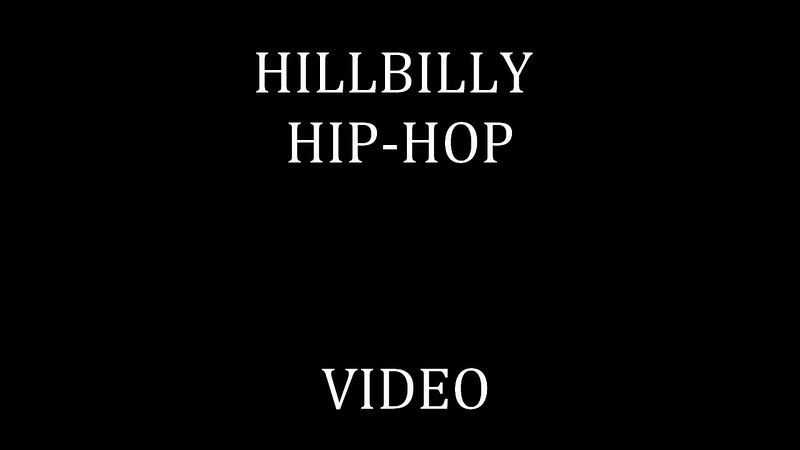 86.  HILLBILLY HIP-HOP.mp4
