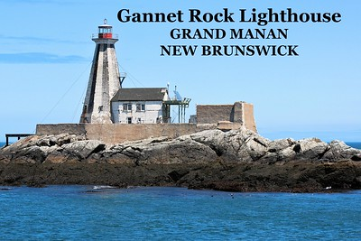Gannet Rock Lighthouse, Grand Manan, New Brunswick