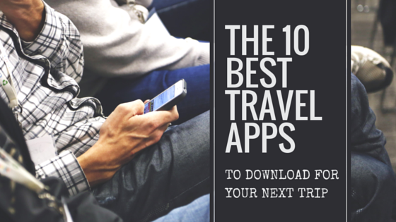 10 best travel apps