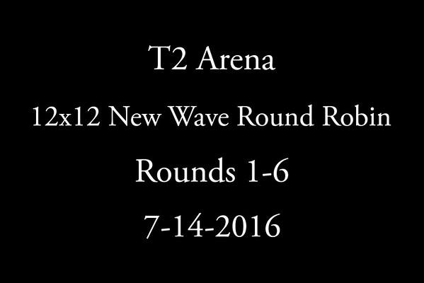 7-14-2016 T2 Arena  Round Robin  Round 1-6