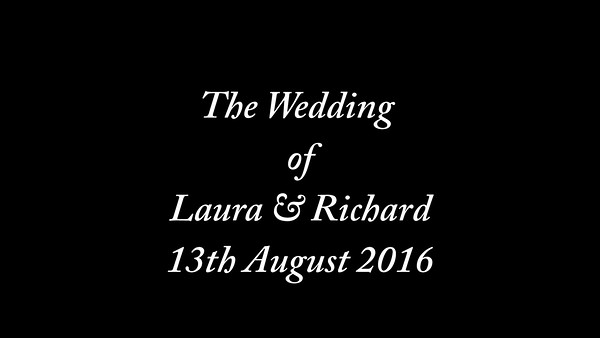 Laura & Richard wedding video