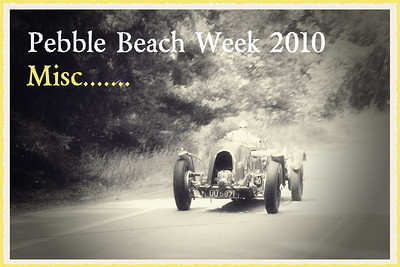 Pebble Beach Week 2010 Misc.