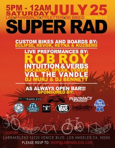 07.25.09 SUPER RAD custom bike show.  Party hosted by LA Brakeless.  Featuring artwork from L.A.'s legendary street artist group The Seventh Letter Crew
