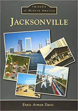 Jacksonville Images of Modern America.jpg
