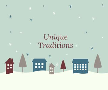Unique Traditions