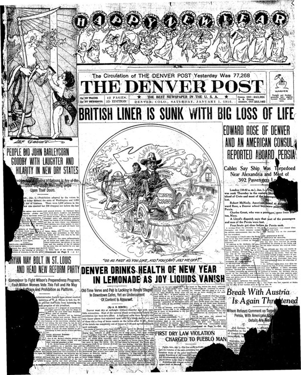 . The front page of The Denver Post on January 1, 1916 when Prohibition took affect for Colorado.