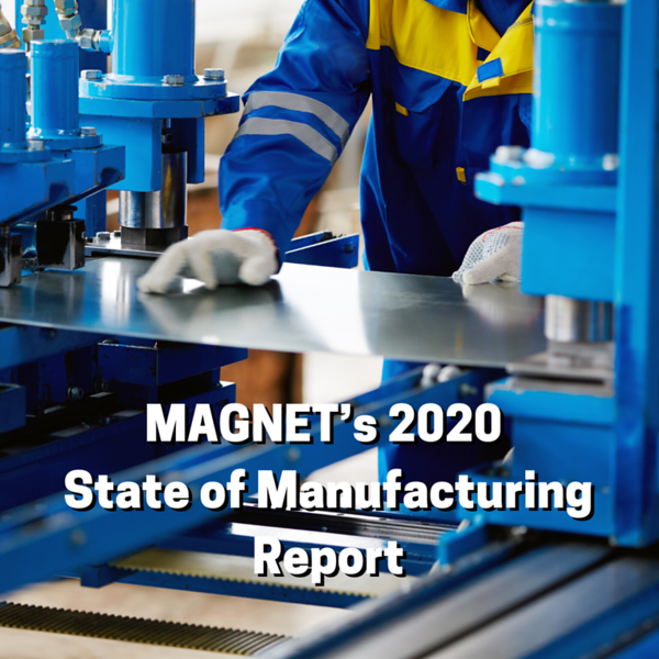 Copy of MAGNET's 2020 State of Manufacturing Report.png