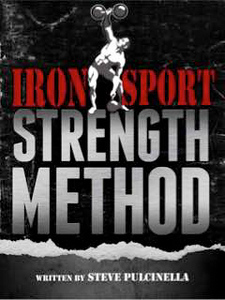 Steve Pulcinella's Iron Sport Strength Method