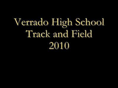 Verrado Track and Field 2010 Video