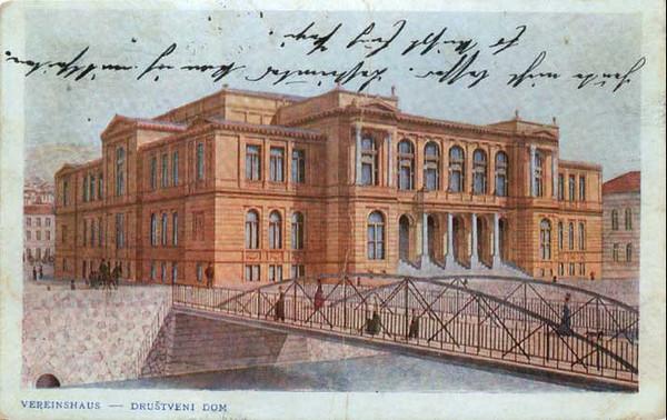 Drustveni dom,1903.godine , zgrada je sagradjena 1897.godinex.jpg