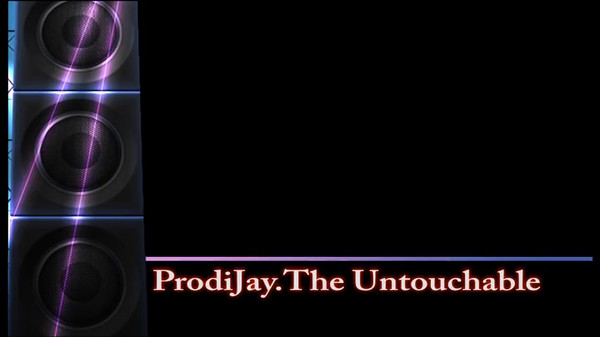 ProdiJay - The Untouchable