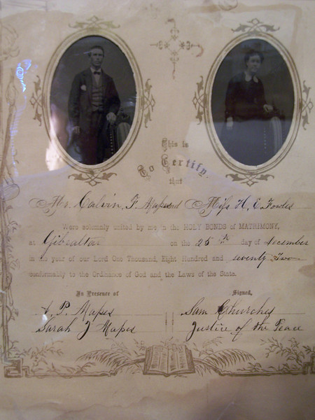 Marriage Certificate for Calvin F. Mapes and Harriet Emma Fowles, married on the 25th day of December 1872 at Gibraltar (Door County, WI).  Witnesses were Calvin's brother A.P. (Alvin Perry) Mapes and his wife Sarah Jane Fowles, sister to Harriet. Alvin and Sarah were married in May of 1870.