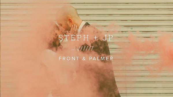 STEPH + JP ////// FRONT & PALMER