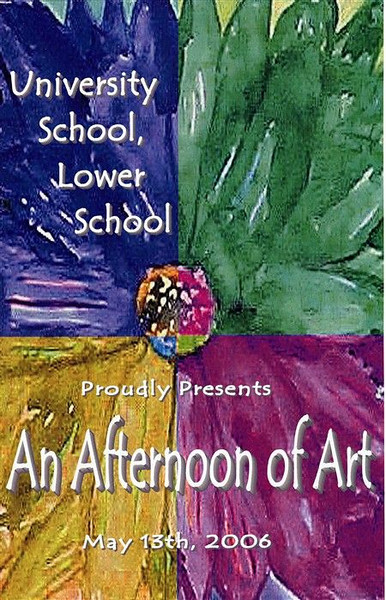 May 13th, 2006 An Afternoon of Art at The University School Lower School