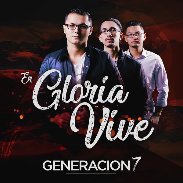 Generacion 7 - En Gloria Vive - Cover.jpg