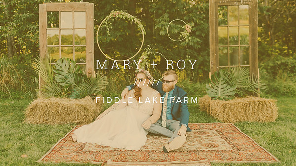 MARY + ROY ////// FIDDLE LAKE FARM