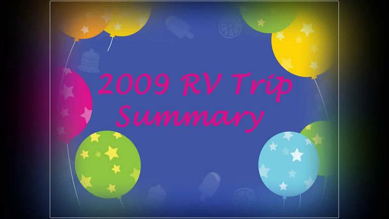 Highlights of 2009 RV Trip Summary 720 Slideshow.avi