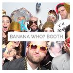 Banana Who? Booth | Photobooth