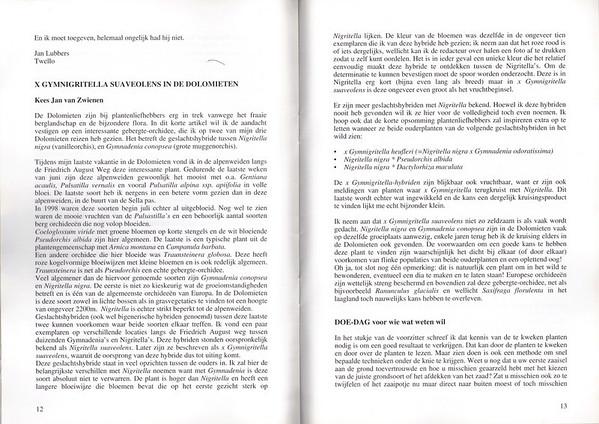 x Gymnigritella suaveolens in de Dolomieten, Nederlandse Rotsplanten Werkgroep, Nieuwsbrief 56, August 1999