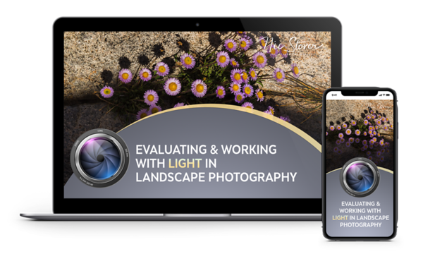 Evaluating & Working with Light in Landscape Photography
