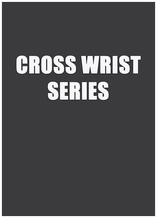 Cross Wrist Series