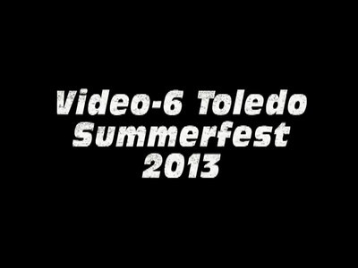 Video-6 Toledo Summerfest 2013