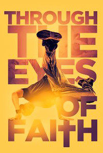Premiere Screening - Through the Eyes of Faith