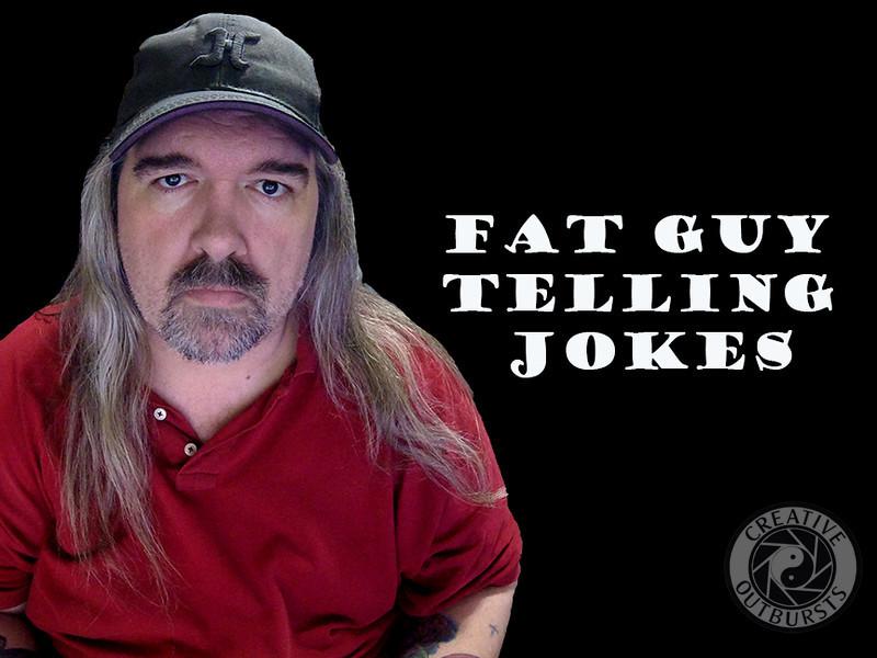 Fat Guy Telling Jokes