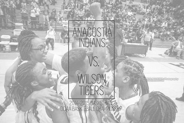 DCIAA 2015 Girls Baskteball Championship - Anacostia vs. Wilson