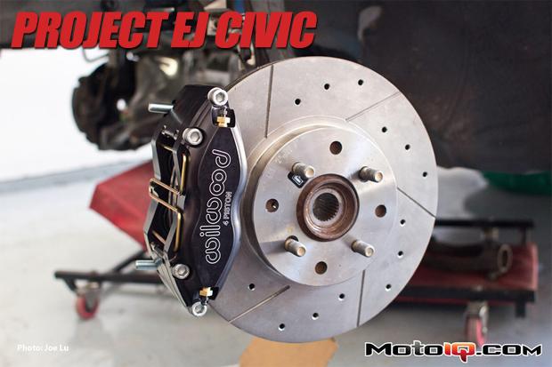 Project Honda EJ Civic Fast brakes big brake kit