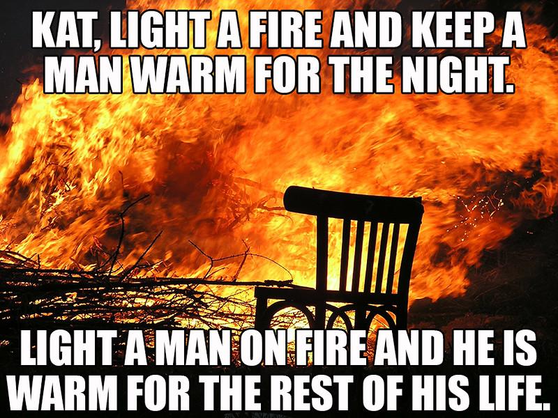 Light A Man On Fire.jpg