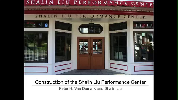Construction of the Shalin Liu Performance Center