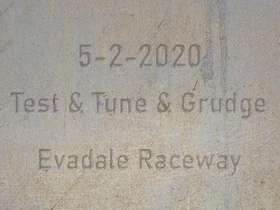 5-2-2020 Evadale Raceway 'Test & Tune & Grudge