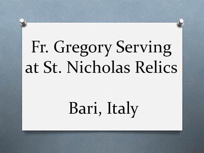 Fr. Gregory Serving at St. Nicholas Relics - Bari, Italy