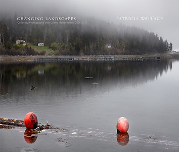 PUBLICATION - CHANGING LANDSCAPES Collected Photographs from Grand Manan Island, 2017