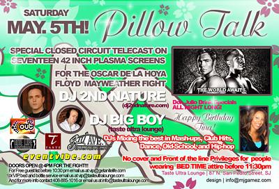 Pillow Talk @ Taste 5.5.07