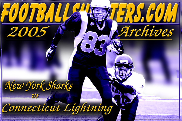 2005 NEW YORK SHARKS VS CONNECTICUT LIGHTNING