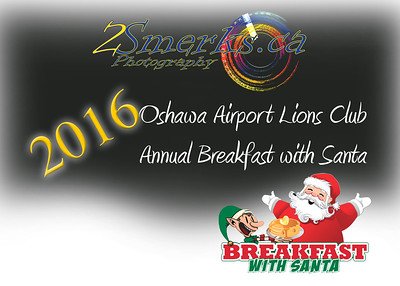 Oshawa Airport Lions Club - Annual Breakfast with Santa 2016