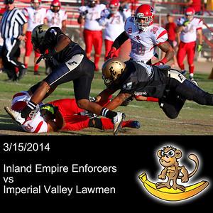 2014-03-15 Inland Empire Enforcers VS Imperial Valley Lawmen