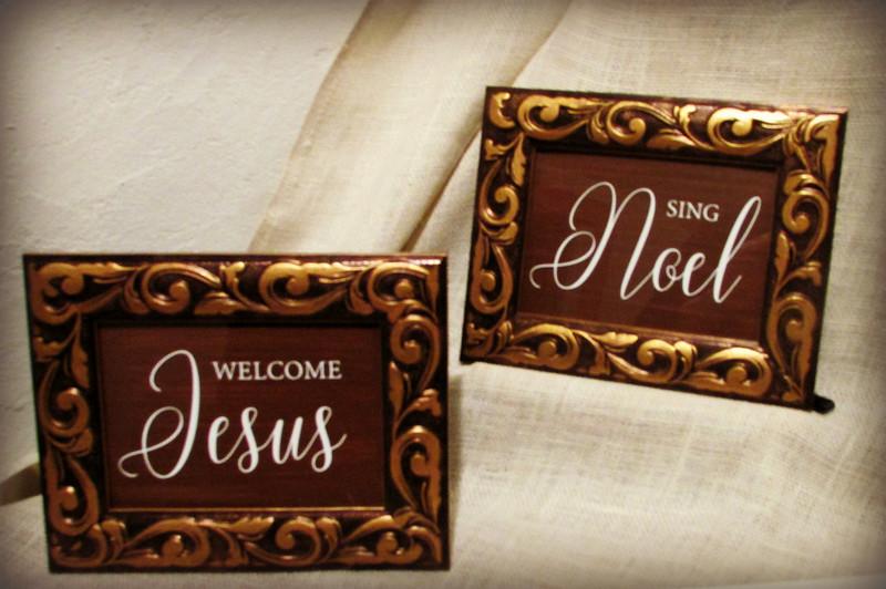Welcome Jesus and Sing Noel Christmas Signs